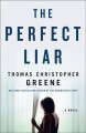 The perfect liar Book Cover