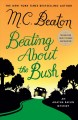Beating about the bush : an Agatha Raisin mystery Book Cover