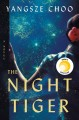 The night tiger Book Cover