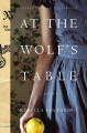 At the wolf's table : a novel Book Cover