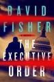 The executive order Book Cover