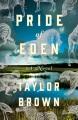 Pride of Eden : a novel Book Cover