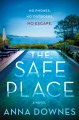 The safe place : a novel Book Cover