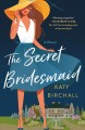 The secret bridesmaid Book Cover
