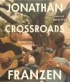 Crossroads [sound recording] : a novel Book Cover