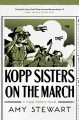 Kopp sisters on the march Book Cover