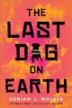 The last dog on Earth Book Cover