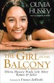 The girl on the balcony : Olivia Hussey finds life after Romeo & Juliet Book Cover