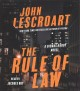 The rule of law [sound recording] : a novel Book Cover