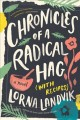 Chronicles of a radical hag (with recipes) : a novel Book Cover