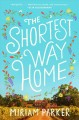 The shortest way home : a novel Book Cover