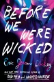 Before we were wicked Book Cover