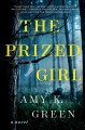 The prized girl : a novel Book Cover