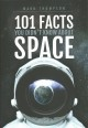 101 facts you didn't know about space Book Cover