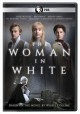 The woman in white [DVD videorecording] Book Cover