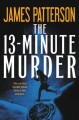 The 13-minute murder : thrillers Book Cover