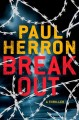 Breakout : a thriller Book Cover