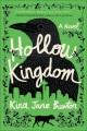 Hollow kingdom : a novel Book Cover