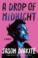 A drop of midnight : a memoir Book Cover