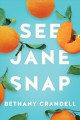 See Jane Snap Book Cover