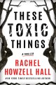 These toxic things Book Cover