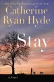 Stay : a novel Book Cover