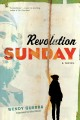 Revolution Sunday : a novel Book Cover