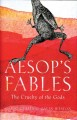 Aesop's fables : the cruelty of the gods Book Cover