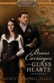 Brass carriages and glass hearts Book Cover