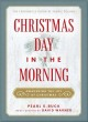 Christmas Day in the morning : awakening the joy of Christmas Book Cover