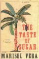 The taste of sugar : a novel Book Cover