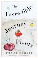 The incredible journey of plants Book Cover