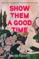 Show them a good time : short stories Book Cover