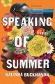 Speaking of summer : a novel Book Cover