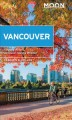 Vancouver : with Victoria, Vancouver Island & Whistler Book Cover