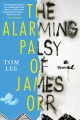 The alarming palsy of James Orr Book Cover