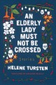 An elderly lady must not be crossed Book Cover