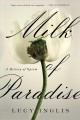 Milk of paradise : a history of opium Book Cover
