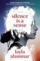 Silence is a sense : a novel Book Cover