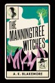The Manningtree witches : a novel Book Cover
