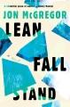 Lean fall stand : a novel Book Cover