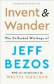 Invent & wander : the collected writings of Jeff Bezos Book Cover