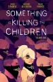 Something is killing the children. Volume two Book Cover