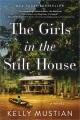 The girls in the stilt house : a novel Book Cover