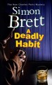 A deadly habit Book Cover