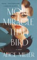 More miracle than bird Book Cover