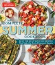The complete summer cookbook : beat the heat with 500 recipes that make the most of summer's bounty Book Cover