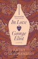 In love with George Eliot : a novel Book Cover