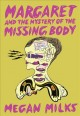 Margaret and the mystery of the missing body Book Cover