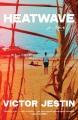 Heatwave : a novel Book Cover